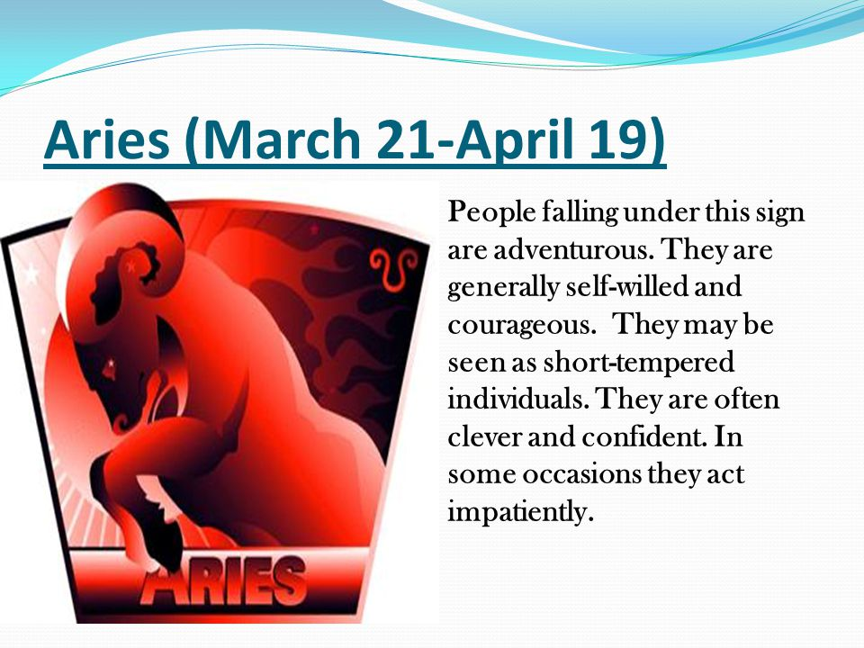 Aries (March 21-April 19)