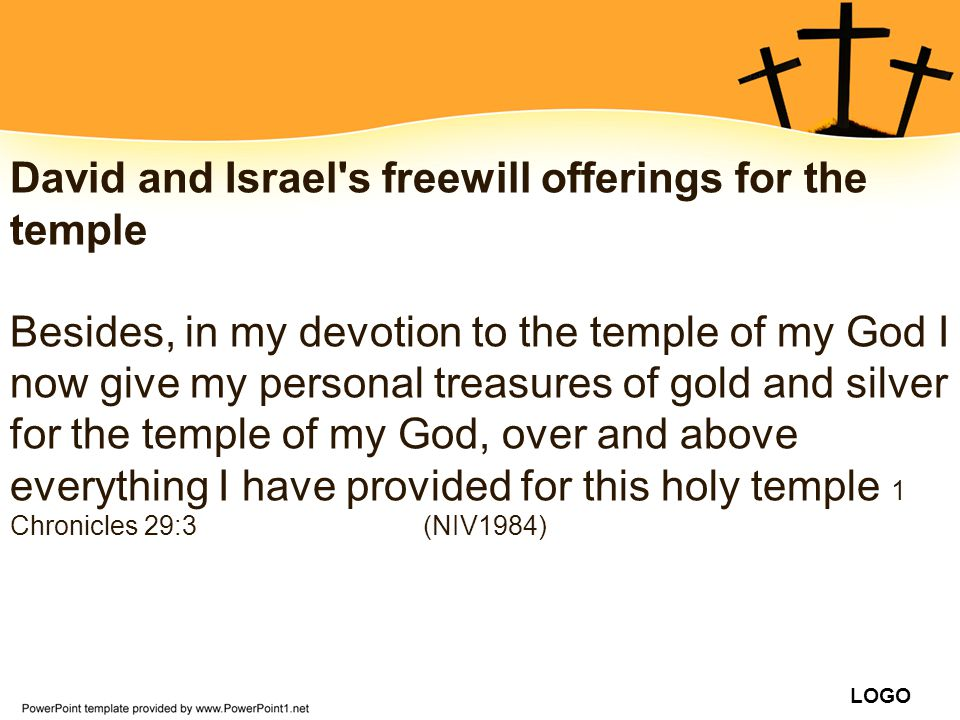 David and Israel s freewill offerings for the temple