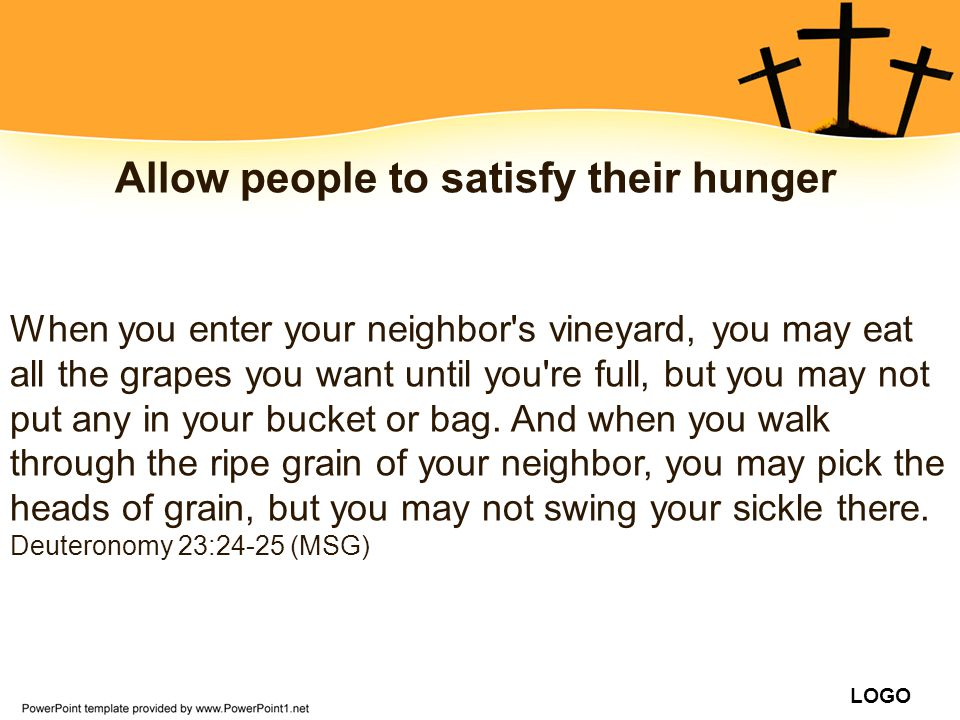 Allow people to satisfy their hunger