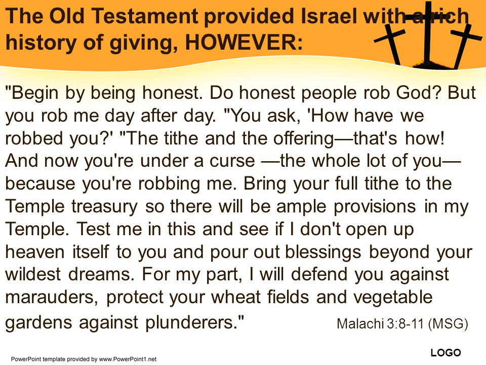 The Old Testament provided Israel with a rich history of giving, HOWEVER: