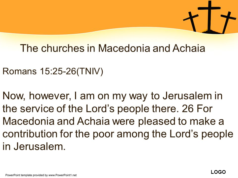 The churches in Macedonia and Achaia