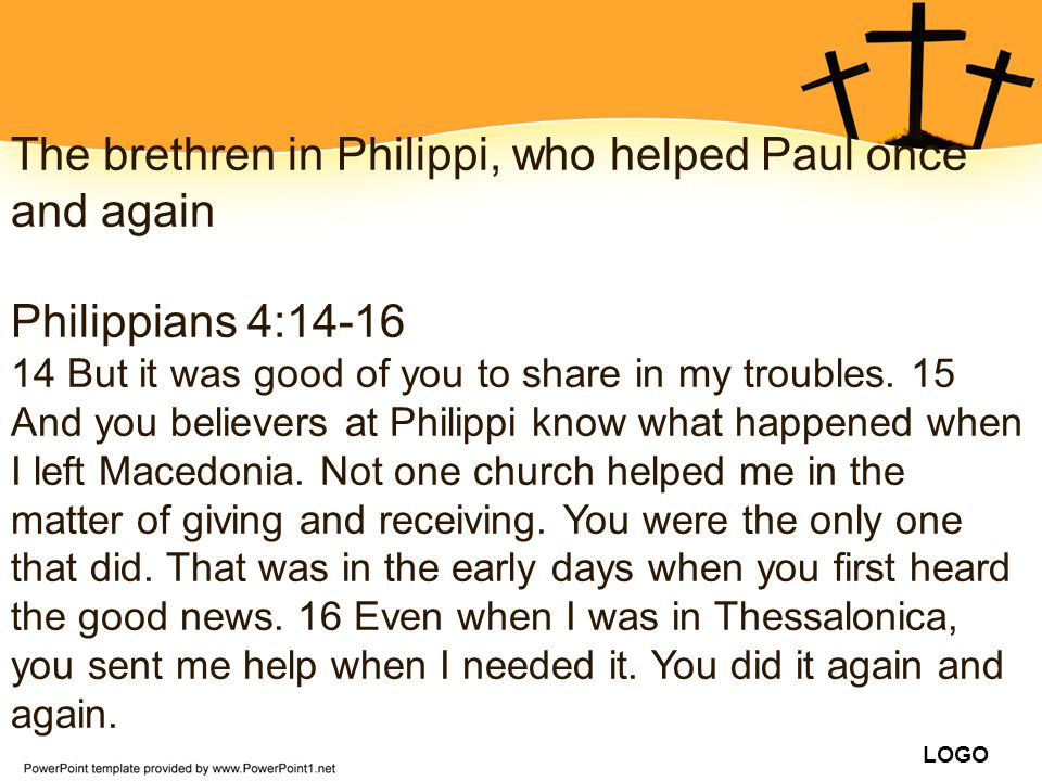 The brethren in Philippi, who helped Paul once and again