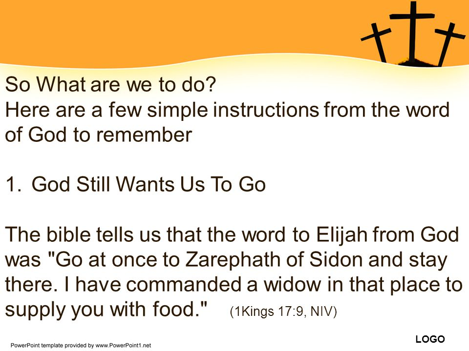So What are we to do Here are a few simple instructions from the word of God to remember. God Still Wants Us To Go.
