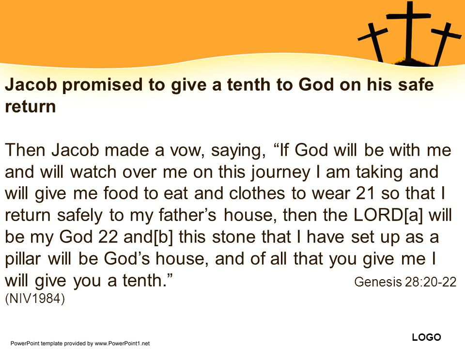 Jacob promised to give a tenth to God on his safe return