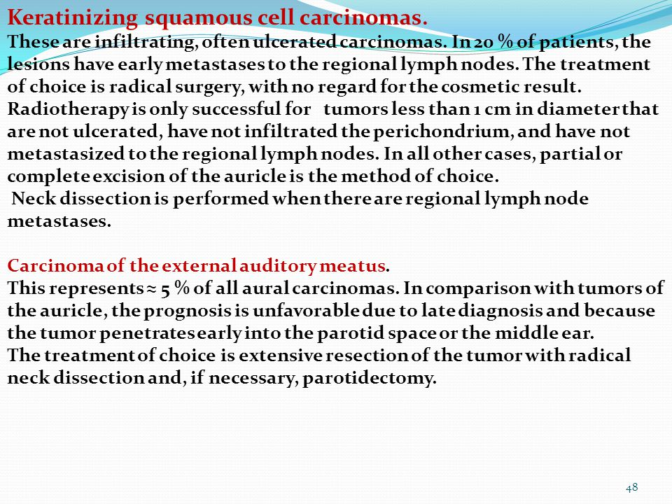 Keratinizing squamous cell carcinomas.