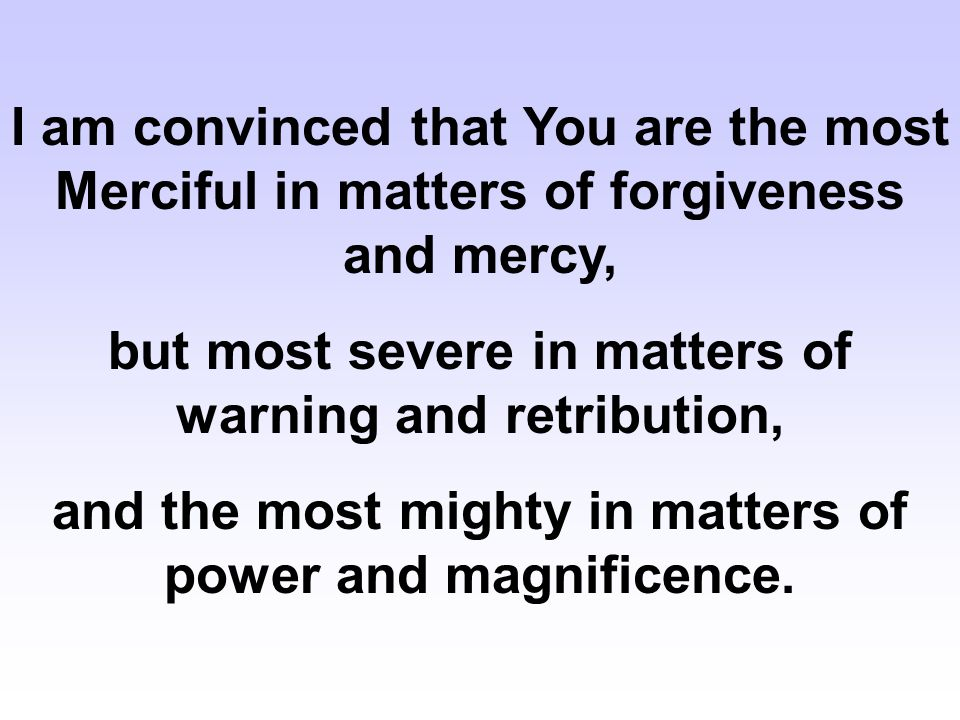 but most severe in matters of warning and retribution,