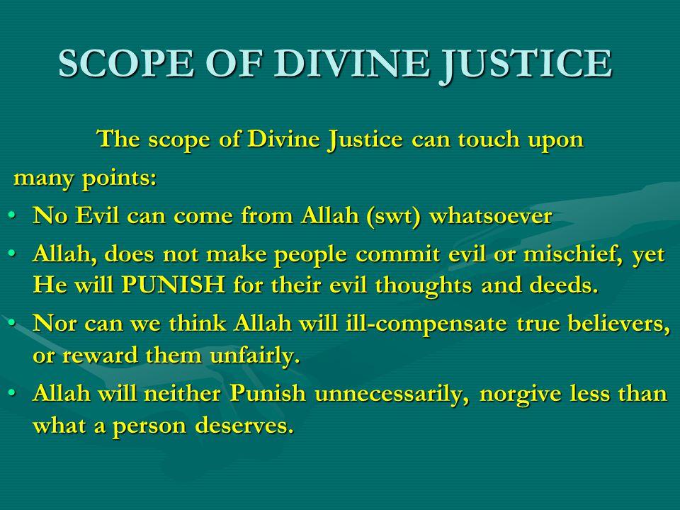 SCOPE OF DIVINE JUSTICE
