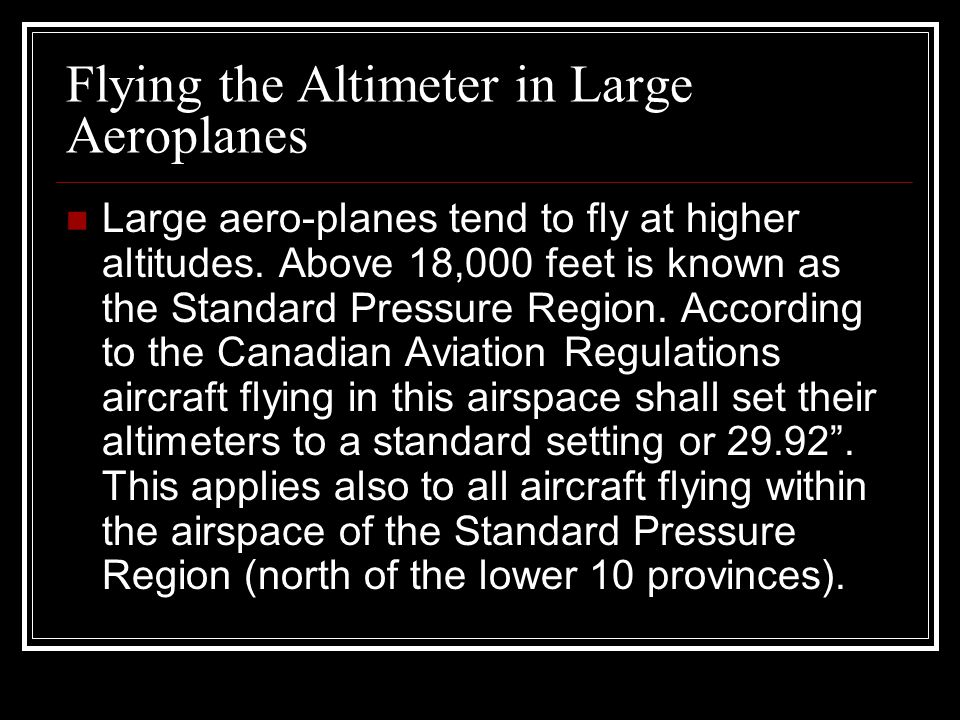 Flying the Altimeter in Large Aeroplanes