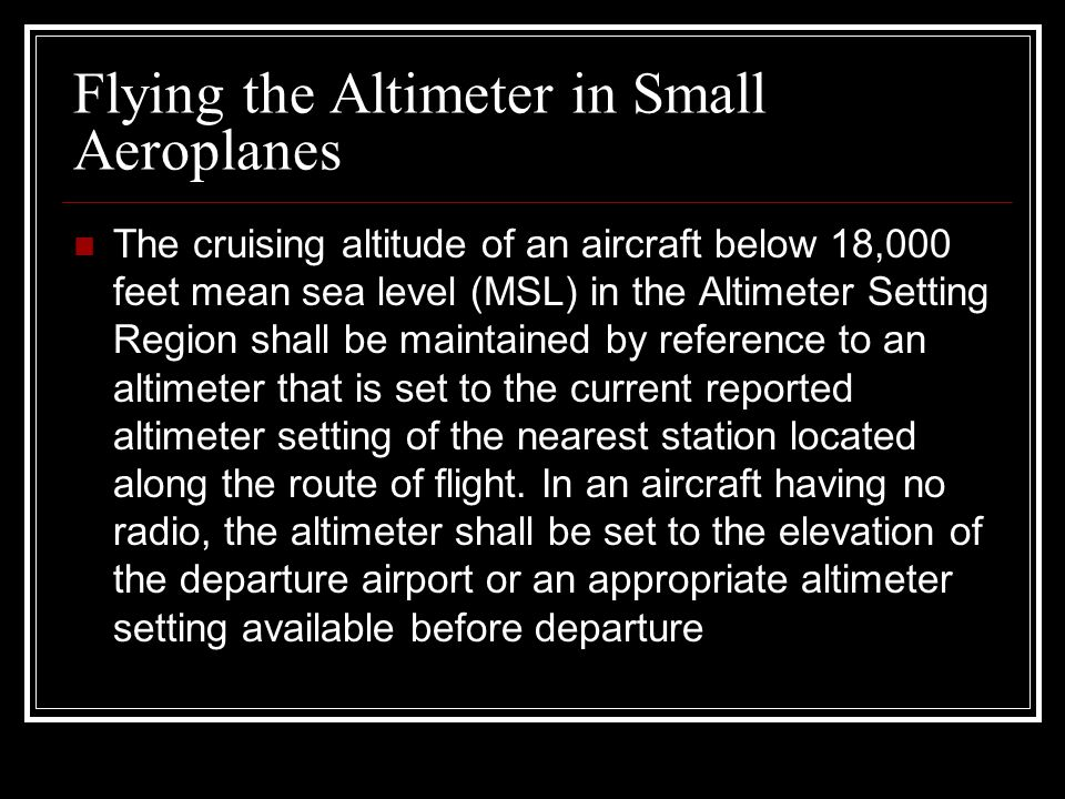 Flying the Altimeter in Small Aeroplanes