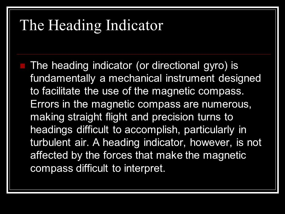 The Heading Indicator