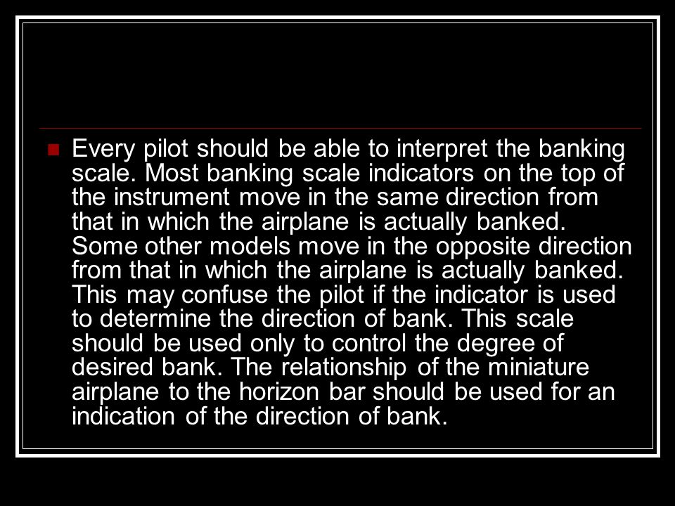 Every pilot should be able to interpret the banking scale