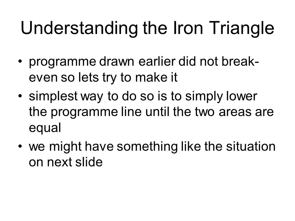 Understanding the Iron Triangle