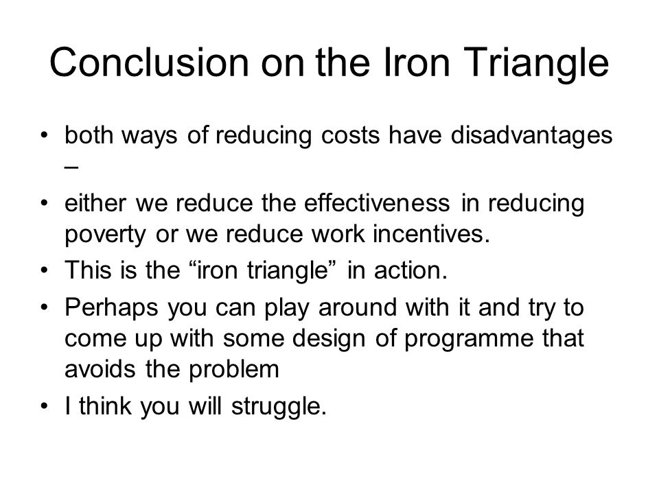 Conclusion on the Iron Triangle