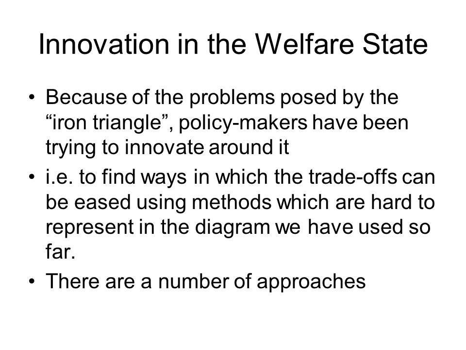 Innovation in the Welfare State