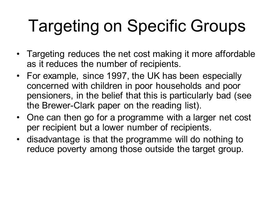 Targeting on Specific Groups