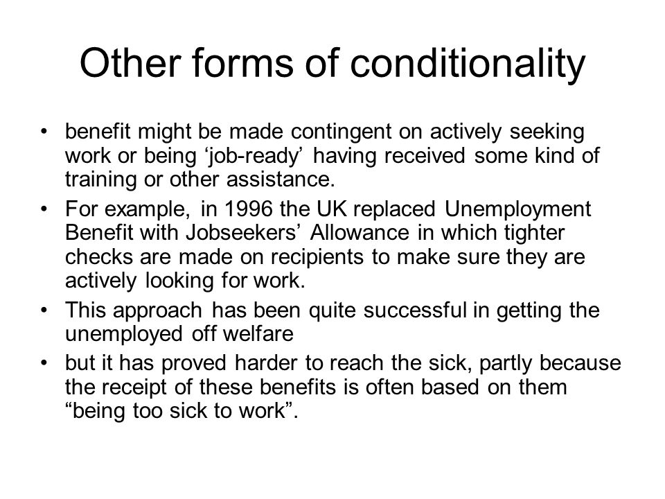 Other forms of conditionality