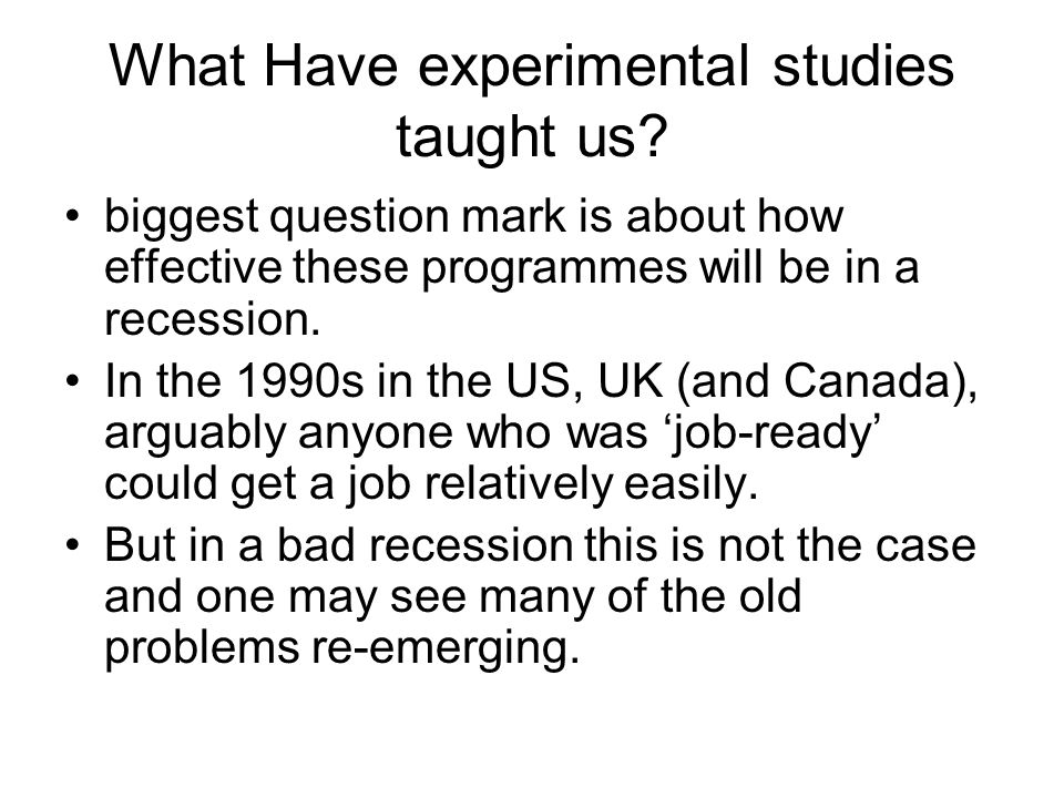 What Have experimental studies taught us