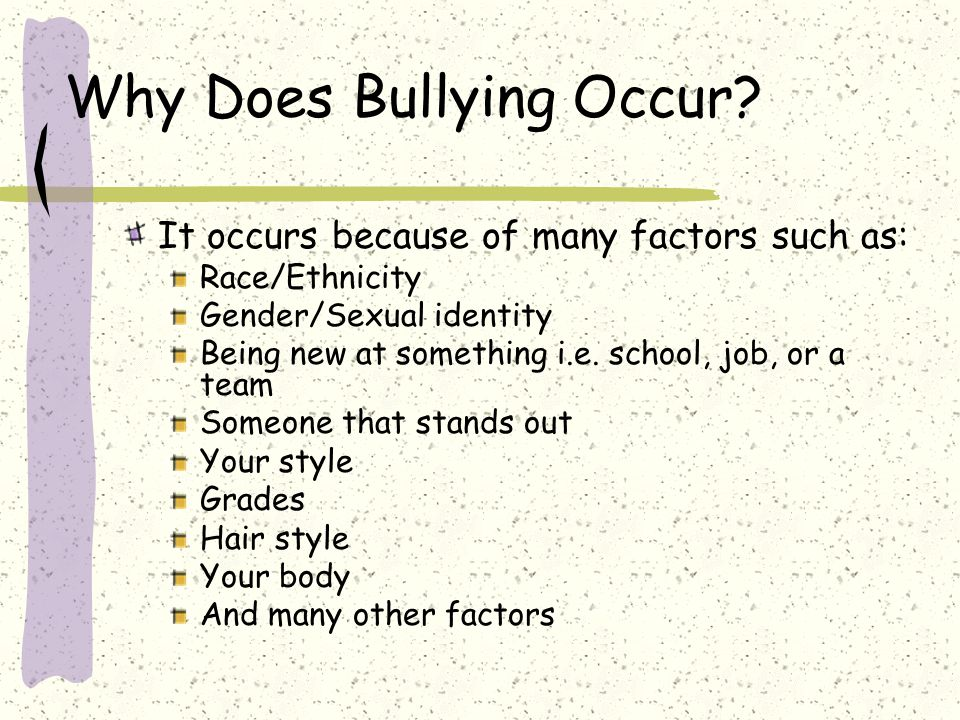 Why Does Bullying Occur