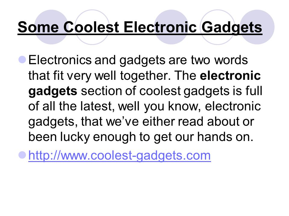 Some Coolest Electronic Gadgets