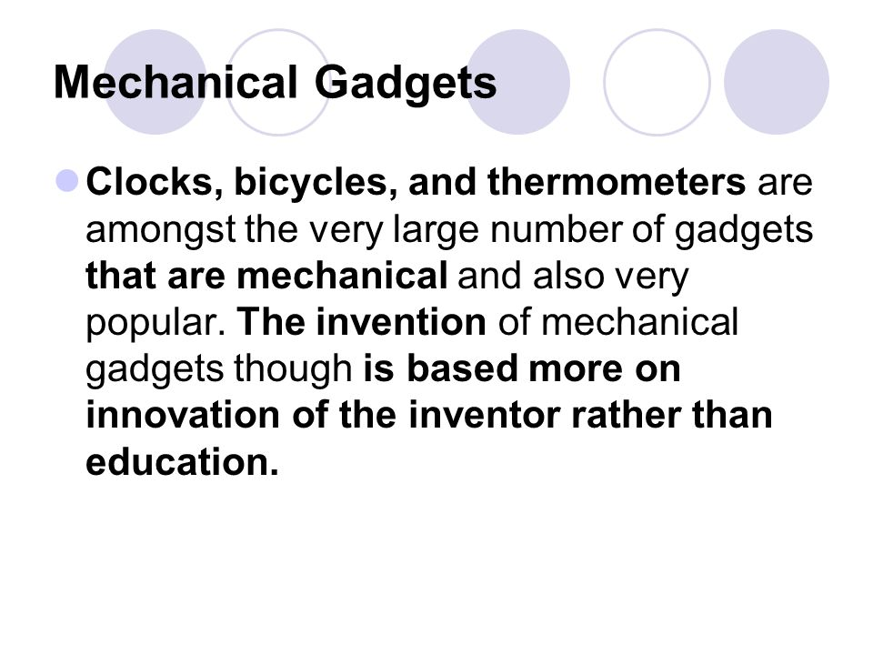 Mechanical Gadgets