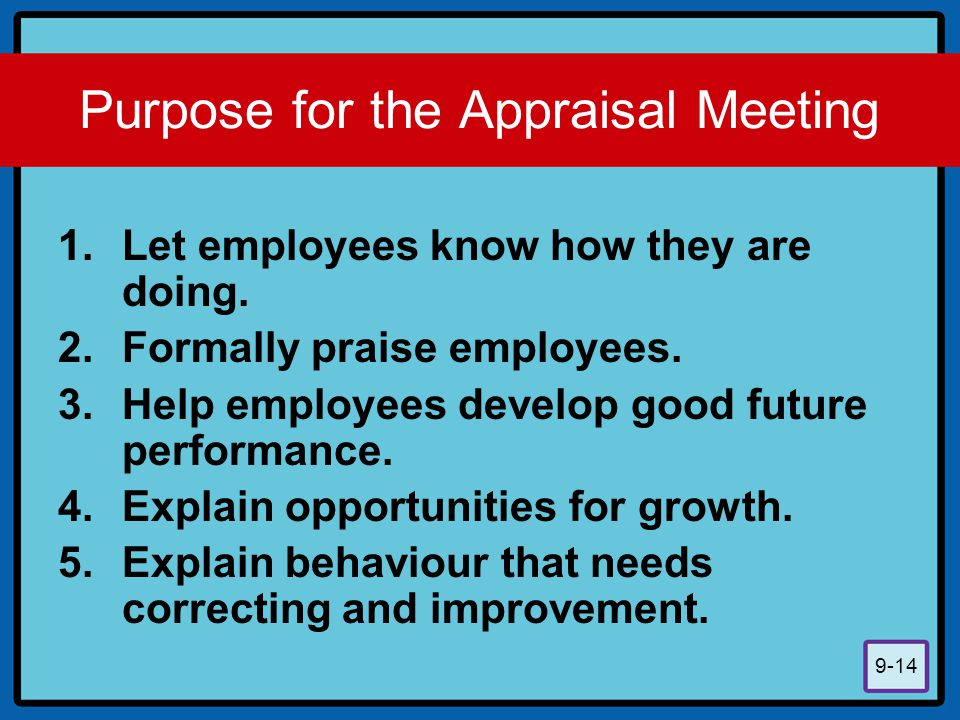 Purpose for the Appraisal Meeting