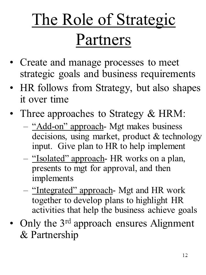 The Role of Strategic Partners
