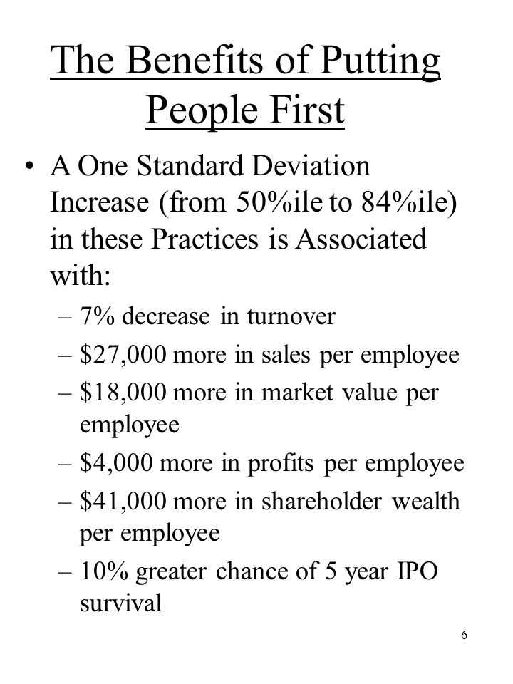 The Benefits of Putting People First