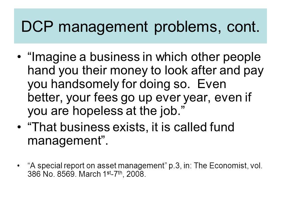 DCP management problems, cont.
