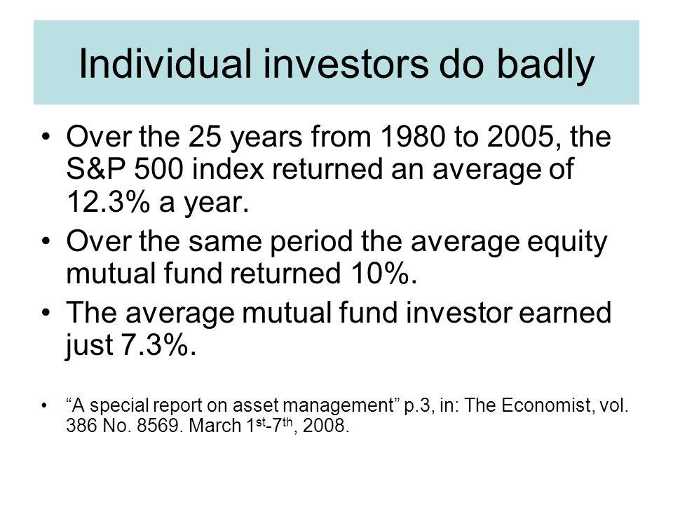 Individual investors do badly