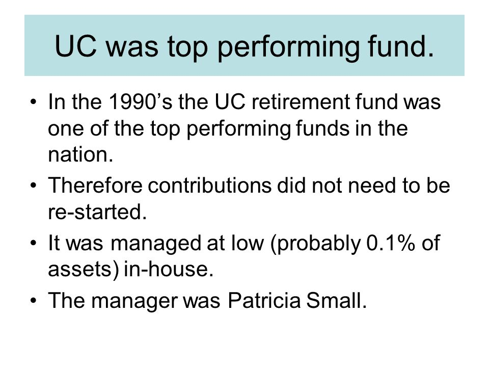 UC was top performing fund.