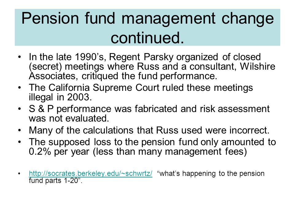 Pension fund management change continued.