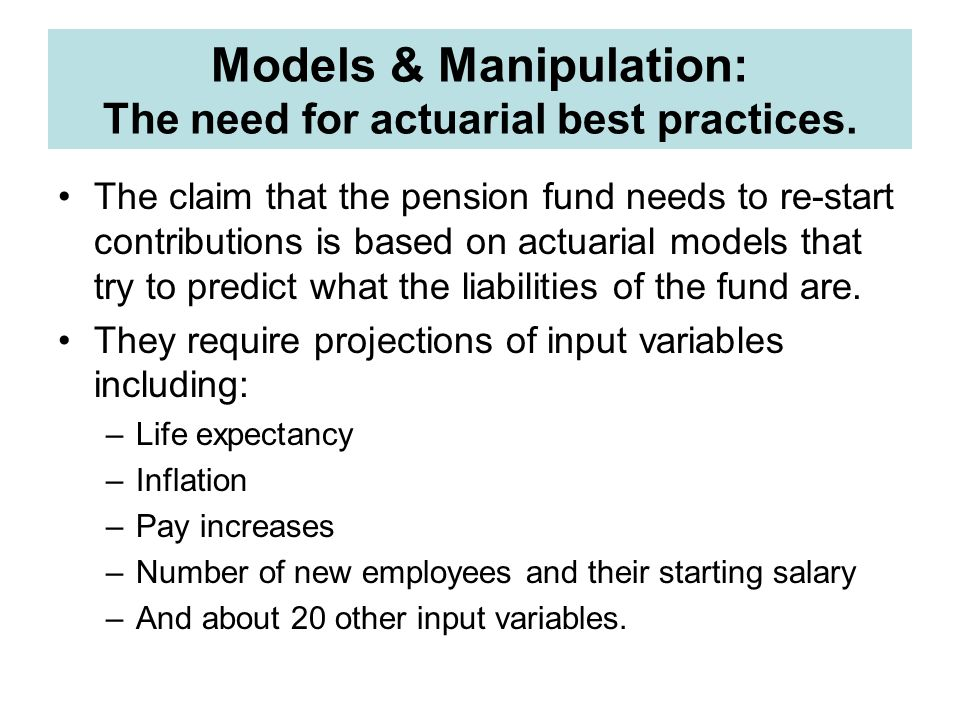 Models & Manipulation: The need for actuarial best practices.