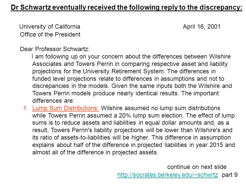 Dr Schwartz eventually received the following reply to the discrepancy: