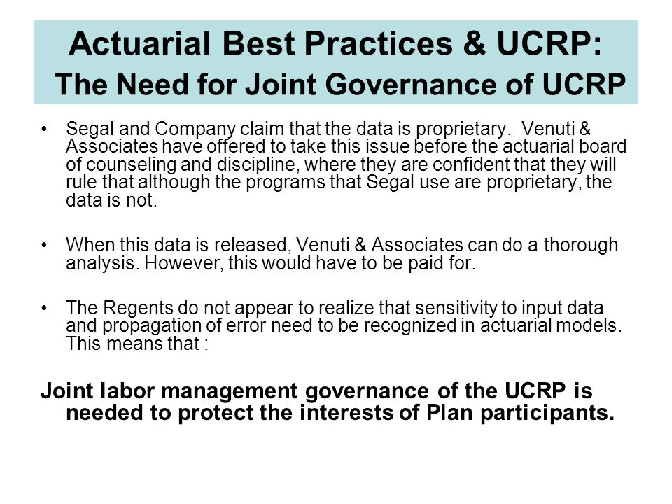 Actuarial Best Practices & UCRP: The Need for Joint Governance of UCRP