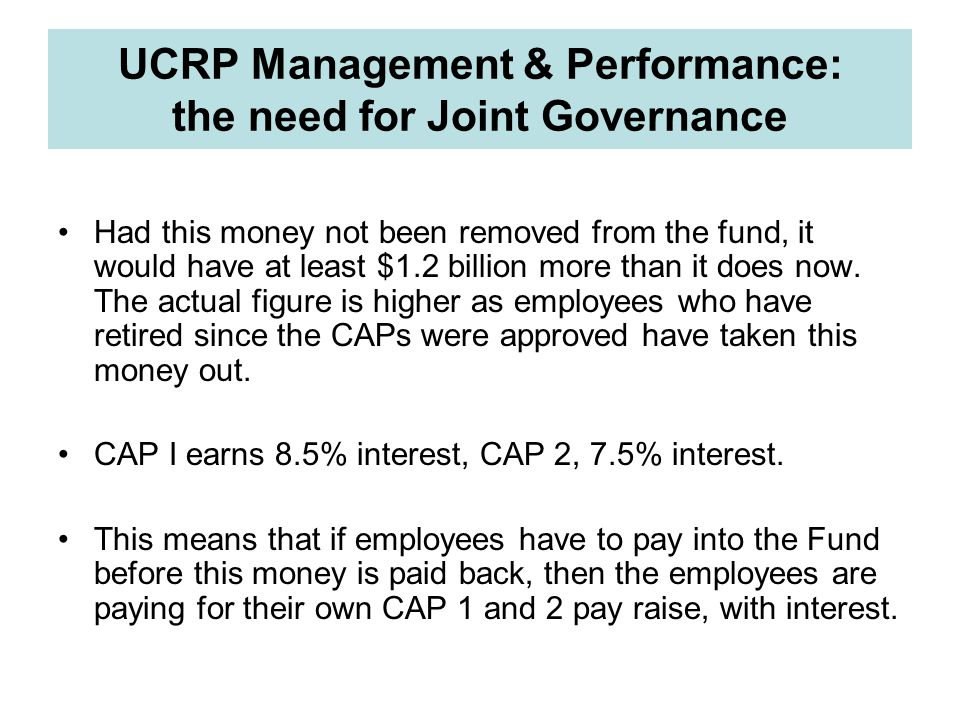 UCRP Management & Performance: the need for Joint Governance