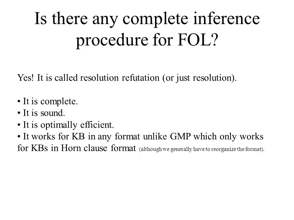 Is there any complete inference procedure for FOL