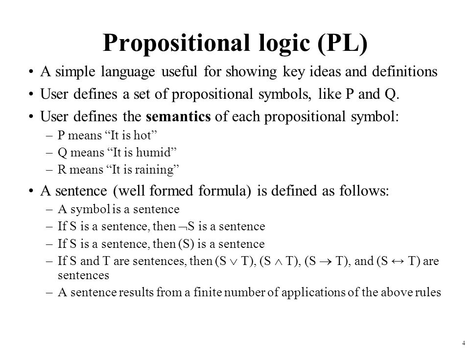 Propositional logic (PL)