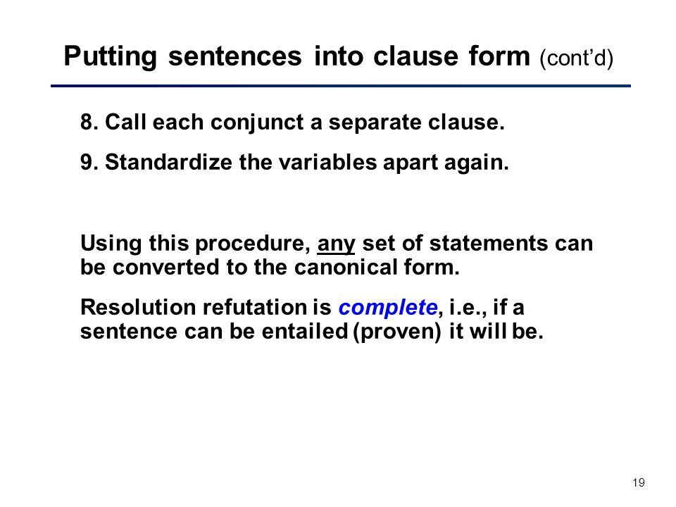Putting sentences into clause form (cont'd)