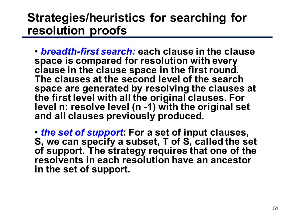 Strategies/heuristics for searching for resolution proofs