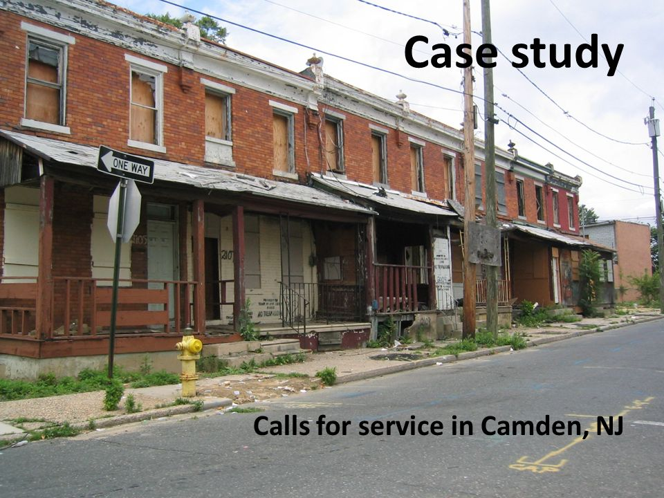 Case study Calls for service in Camden, NJ