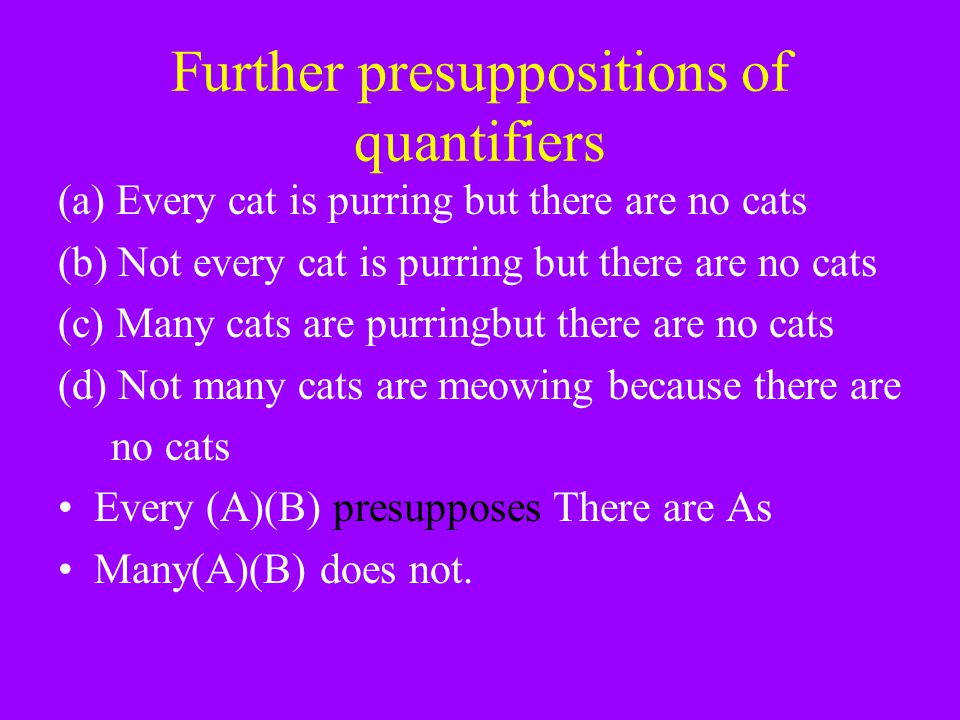 Further presuppositions of quantifiers