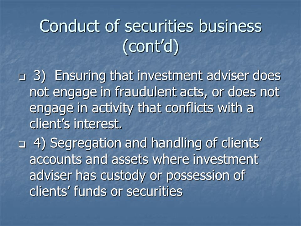 Conduct of securities business (cont'd)