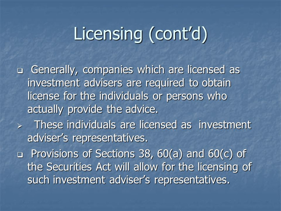 Licensing (cont'd)