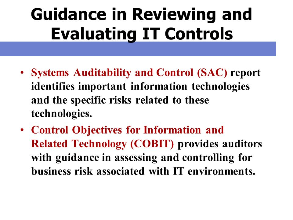 Guidance in Reviewing and Evaluating IT Controls