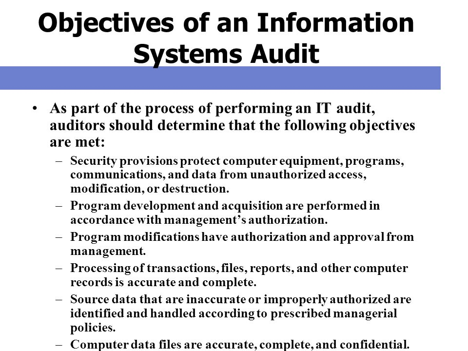 Objectives of an Information Systems Audit