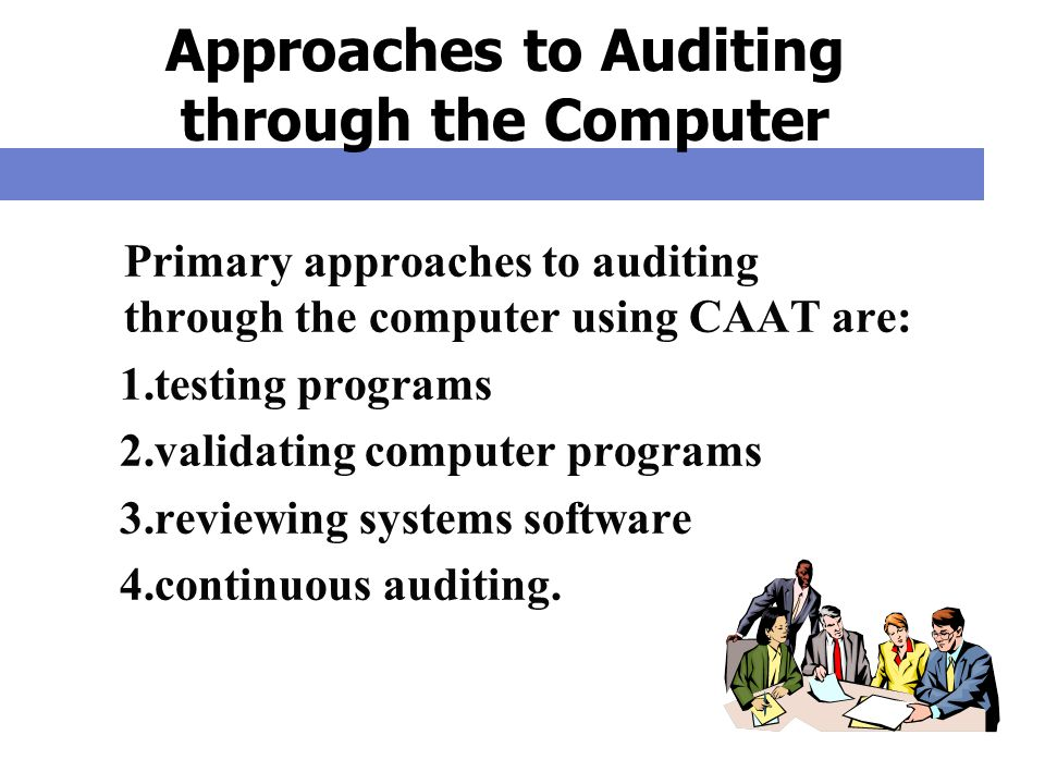 Approaches to Auditing through the Computer