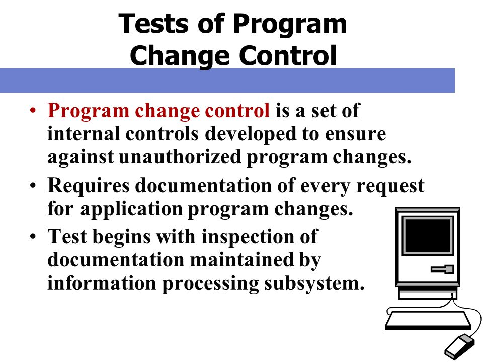 Tests of Program Change Control