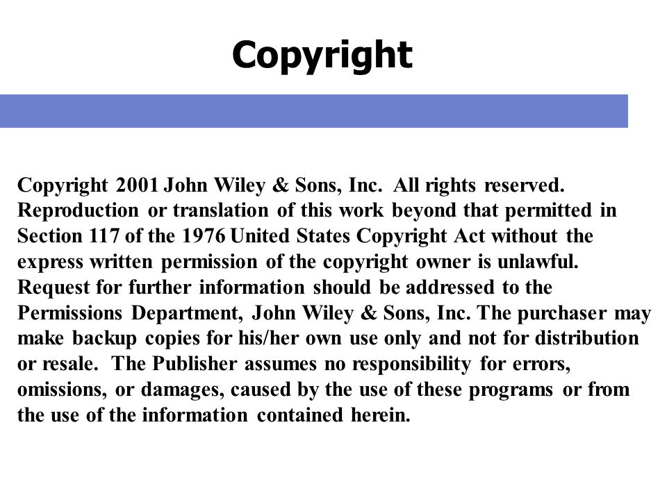 Copyright Copyright 2001 John Wiley & Sons, Inc. All rights reserved.