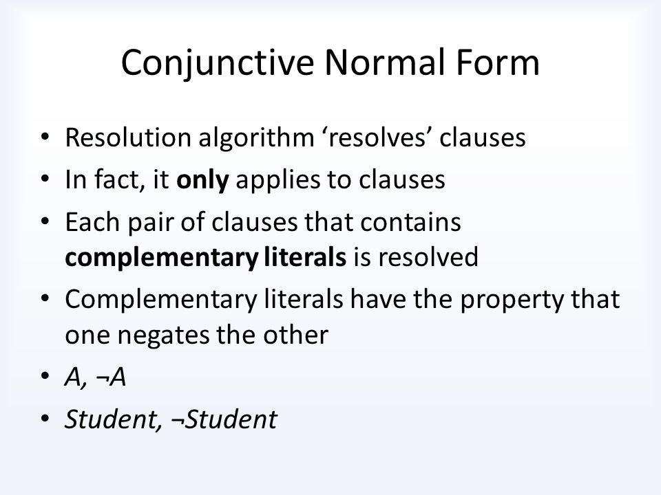 Conjunctive Normal Form