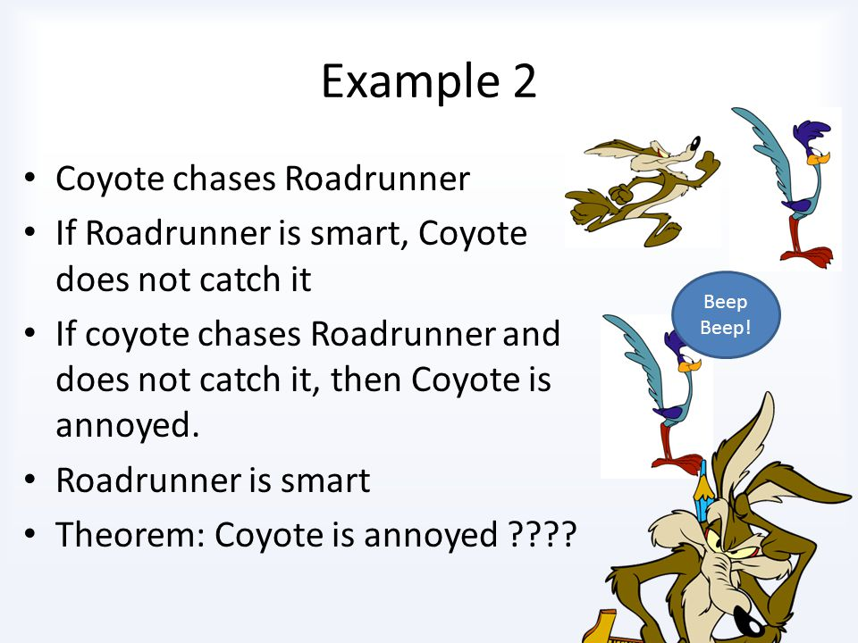 Example 2 Coyote chases Roadrunner